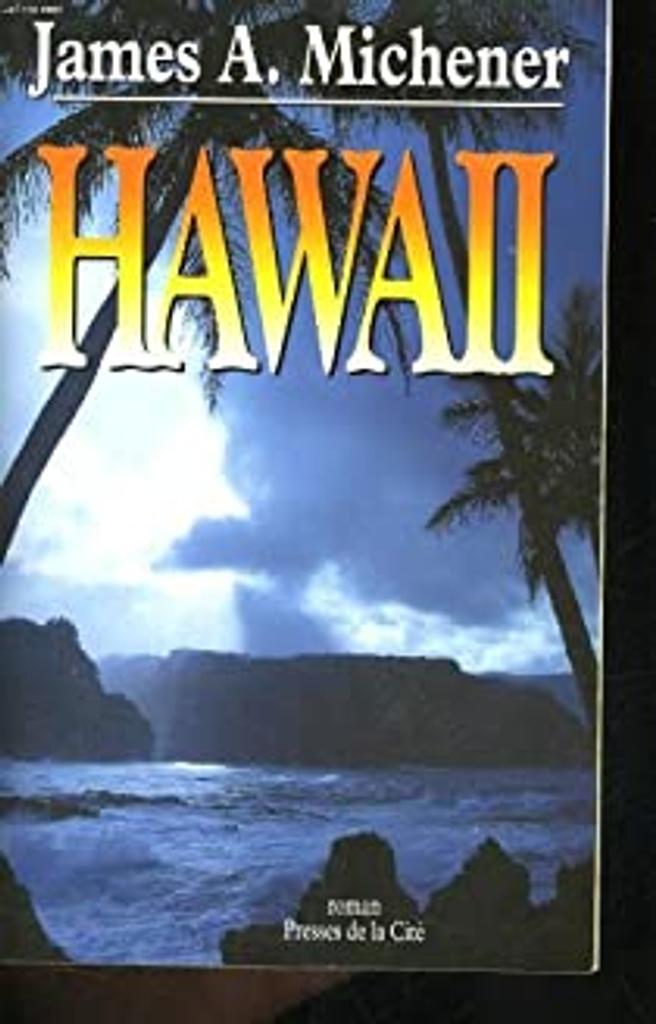 Hawaï / James A. MICHENER | MICHENER, James A.