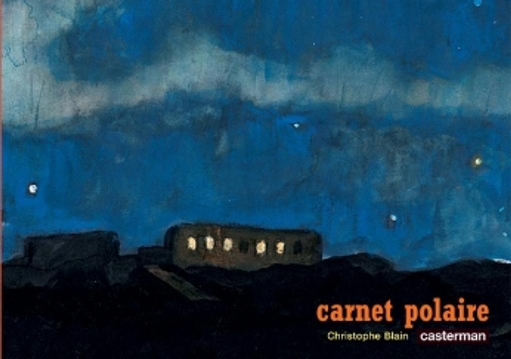 Carnet polaire / Christophe BLAIN   BLAIN, Christophe