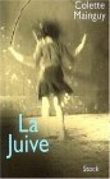 La Juive / Colette Mainguy | MAINGUY, Colette. Auteur