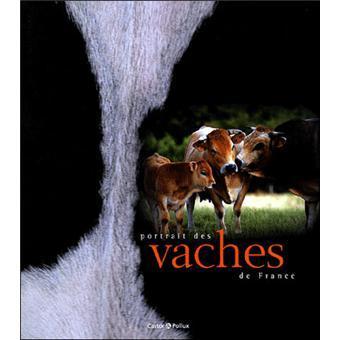 Portrait des vaches de France / Mary-Gérard Vaude | VAUDE, Mary-Gérard. Auteur