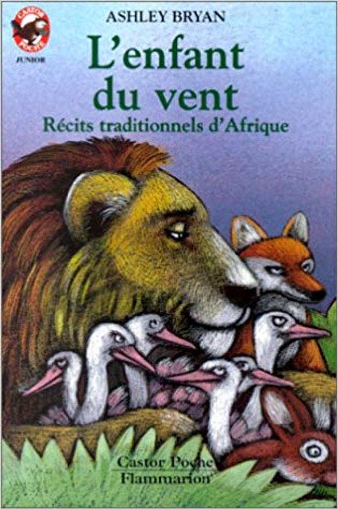 L' Enfant du vent : récits traditionnels d'Afrique / texte et ill. de Ashley Bryan | BRYAN, Ashley. Auteur