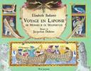 Voyage en Laponie de Monsieur de Maupertuis / texte d' Elisabeth Badinter   BADINTER, Elisabeth. Auteur