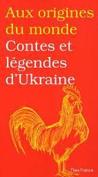 Contes et légendes d'Ukraine / Galina KABAKOVA   KABAKOVA, Galina