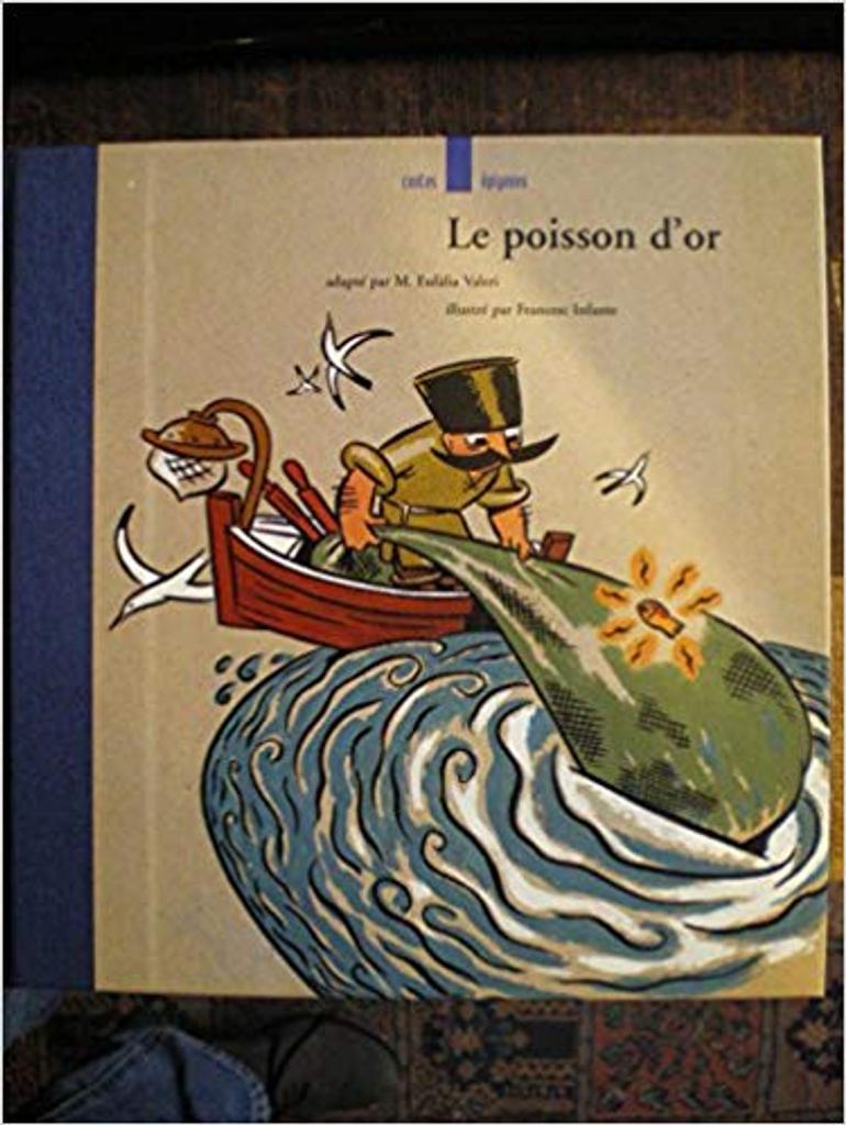 Le Poisson d'or : d'après un conte russe / adapt. par Marie Eulàlia Valeri |