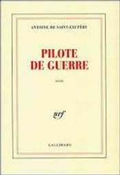 Pilote de guerre / Antoine de SAINT-EXUPERY | SAINT-EXUPERY, Antoine de