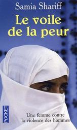 Le Voile de la peur / Samia Shariff | SHARIFF, Samia. Auteur