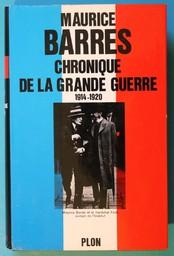 Chronique de la grande guerre 1914-1920 / Maurice BARRES | BARRES, Maurice