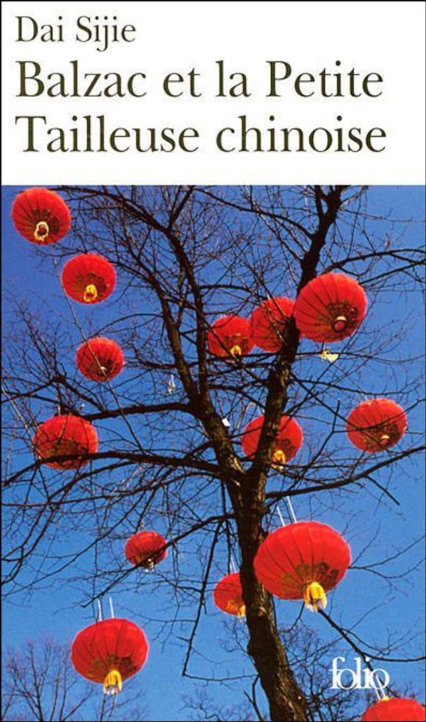 Balzac et la petite tailleuse chinoise : roman / Dai Sijie | DAI, Sijie. Auteur