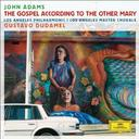 The Gospel according to the other Mary : a passion oratorio in two acts / John Adams, comp. | ADAMS, John. Compositeur