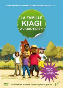 La famille Kiagi / L'association E-Graine, réal. |