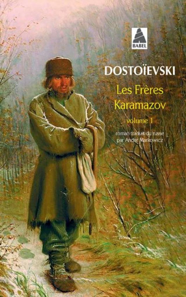 Les Frères Karamazov. Tome 1 / Dostoïevski | DOSTOIEVSKI, Feodor. Auteur