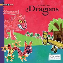 Le Livre des dragons / CP des écoles de Maizères-lès-Metz |