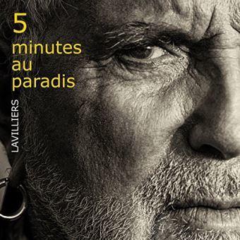 5 minutes au paradis / Bernard Lavilliers | LAVILLIERS, Bernard. Compositeur. Interprète