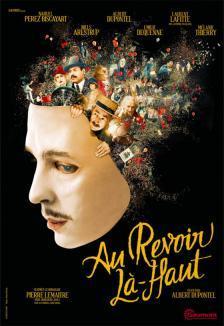 Au revoir là-haut / Albert Dupontel, réal. | DUPONTEL, Albert. Metteur en scène ou réalisateur. Scénariste. Acteur