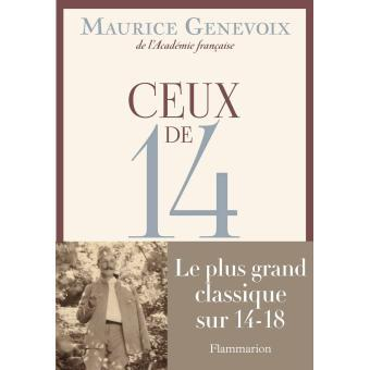 Ceux de 14 / Maurice GENEVOIX | GENEVOIX, Maurice