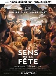 Le Sens de la fête / Eric Toledano et Olivier Nakache, réal.   TOLEDANO, Eric. Metteur en scène ou réalisateur