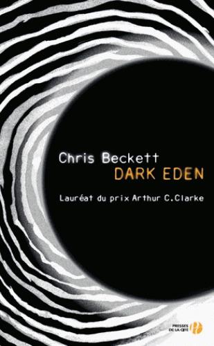 Dark Eden / Chris Beckett | BECKETT, Chris. Auteur