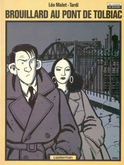 Nestor Burma. 1, Brouillard au Pont de Tolbiac / Jacques Tardi   TARDI, Jacques. Auteur