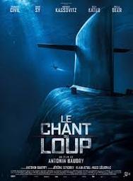 Le chant du loup / Antonin Baudry, réal. | BAUDRY, Antonin . Monteur. Scénariste