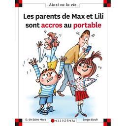 Les parents de Max et Lili sont accros au portable . 121 / scénario Dominique de Saint-Mars | SAINT MARS, Dominique de. Auteur