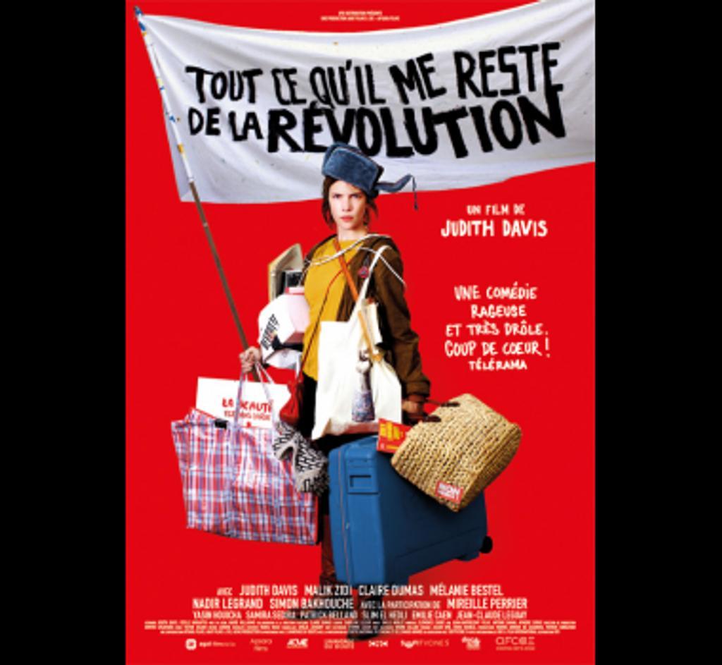 Tout ce qu'il me reste de la révolution / Judith Davis, réal., scénar., act.   DAVIS, Judith. Metteur en scène ou réalisateur. Acteur. Scénariste