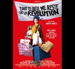 Tout ce qu'il me reste de la révolution / Judith Davis, réal., scénar., act. | DAVIS, Judith. Metteur en scène ou réalisateur. Acteur. Scénariste