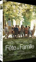 Fête de famille / Cédric Kahn, réal. | KAHN, Cédric. Metteur en scène ou réalisateur. Acteur. Scénariste