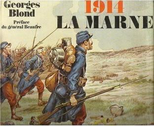 1914 : la Marne / Georges BLOND | BLOND, Georges