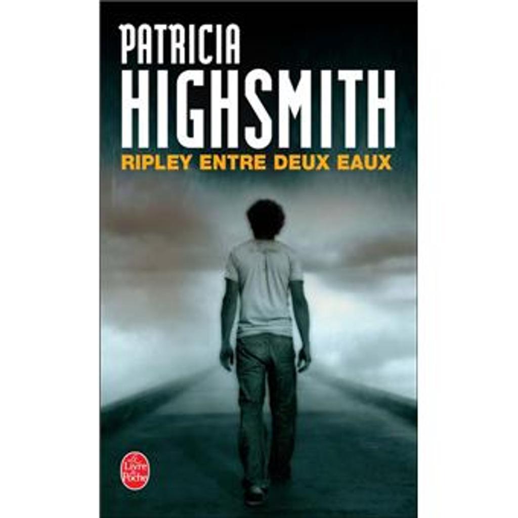 Ripley entre deux eaux : roman / Patricia Highsmith | HIGHSMITH, Patricia. Auteur