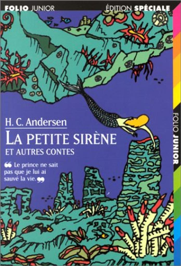 La Petite sirène et autres contes / Hans Christian Andersen | ANDERSEN, Hans Christian. Auteur