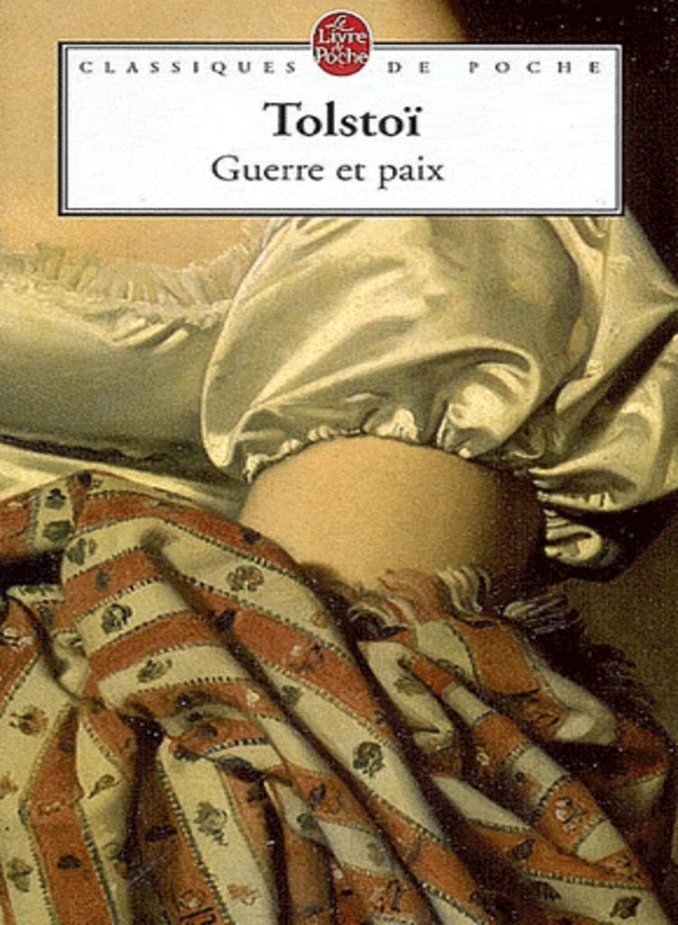 La Guerre et la Paix : roman / Lev Tolstoï | TOLSTOI, Léon. Auteur