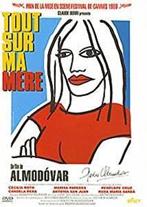 Tout sur ma mère / Pedro Almodovar, réal., scénario   ALMODOVAR, Pedro. Monteur. Scénariste